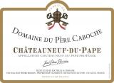 Domaine du P. Caboche Chateauneuf du Pape 2017